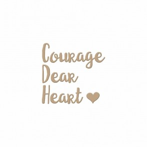Courage Dear Heart Hot Foil Plate - Spellbinders