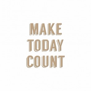 Make Today Count Hot Foil Plate - Spellbinders