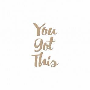 You Got This Hot Foil Plate - Spellbinders