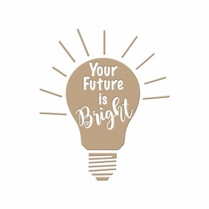 Your Future is Bright Hot Foil Plate - Spellbinders